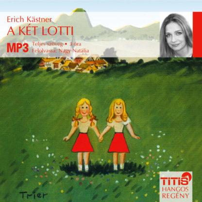 A két Lotti (MP3 CD)