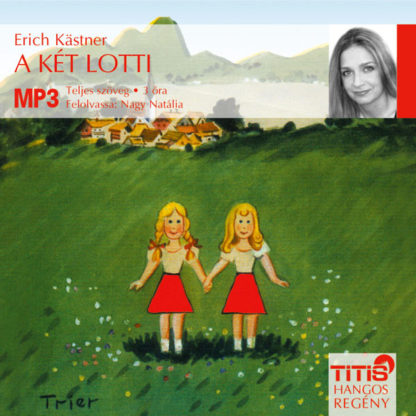 A két Lotti (MP3 CD)