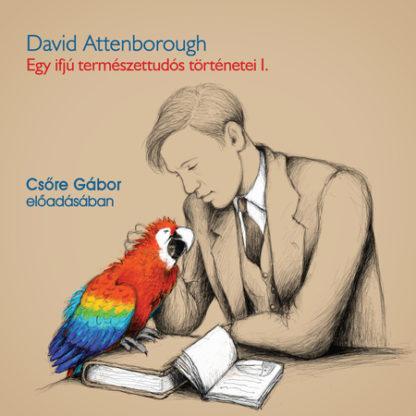 Egy ifjú természettudós történetei (CD)