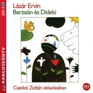 Berzsián és Dideki (Letölthető)