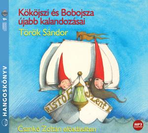 Kököjszi és Bobojsza újabb kalandozásai (Letölthető)