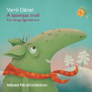 A szomjas troll (Letölthető)