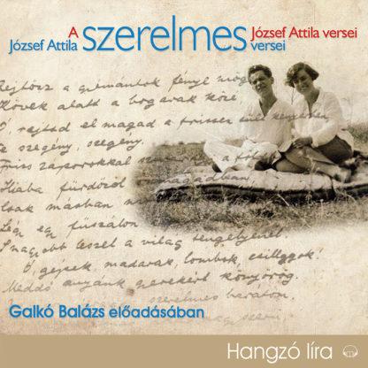 József Attila szerelmes versei (Letölthető)