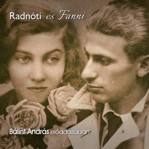 Radnóti és Fanni (Letölthető)