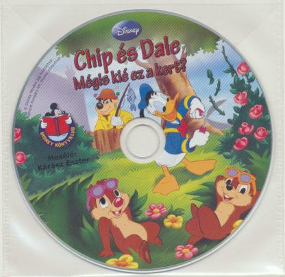 Chip és Dale: Kié is ez a kert? – Walt Disney – Hangoskönyv (audio CD)