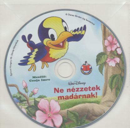 Ne nézzetek madárnak – Hangoskönyv (audio CD)