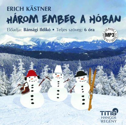 Három ember a hóban – hangoskönyv (Letölthető)