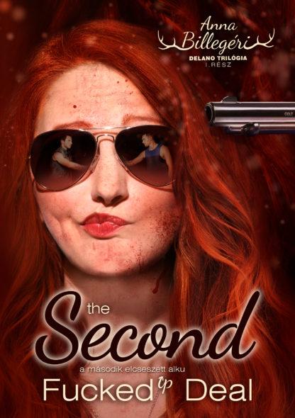 The Second Fucked Up Deal – A második elcseszett alku – hangoskönyv (Letölthető)