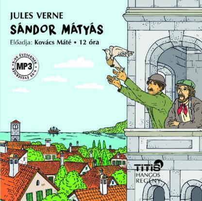 Sándor Mátyás – hangoskönyv (CD MP3)